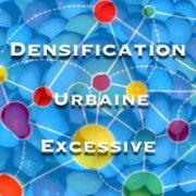 Densification Urbaine Excessive